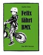 felix_fahrt_bmx_kinderbuch